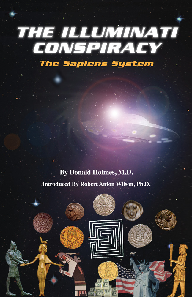The Illuminati Conspiracy: The Sapiens System