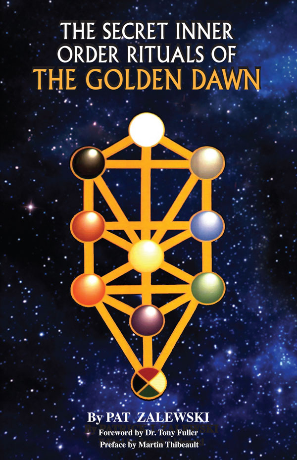 The Secret Inner Order Rituals of The Golden Dawn