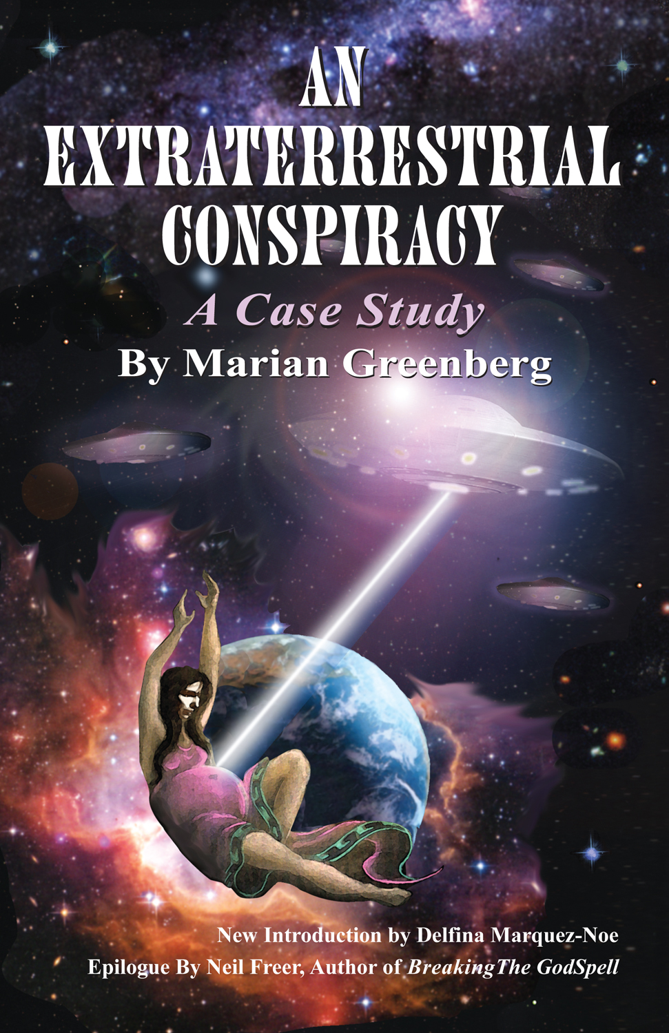 An Extraterrestrial Conspiracy: A Case Study