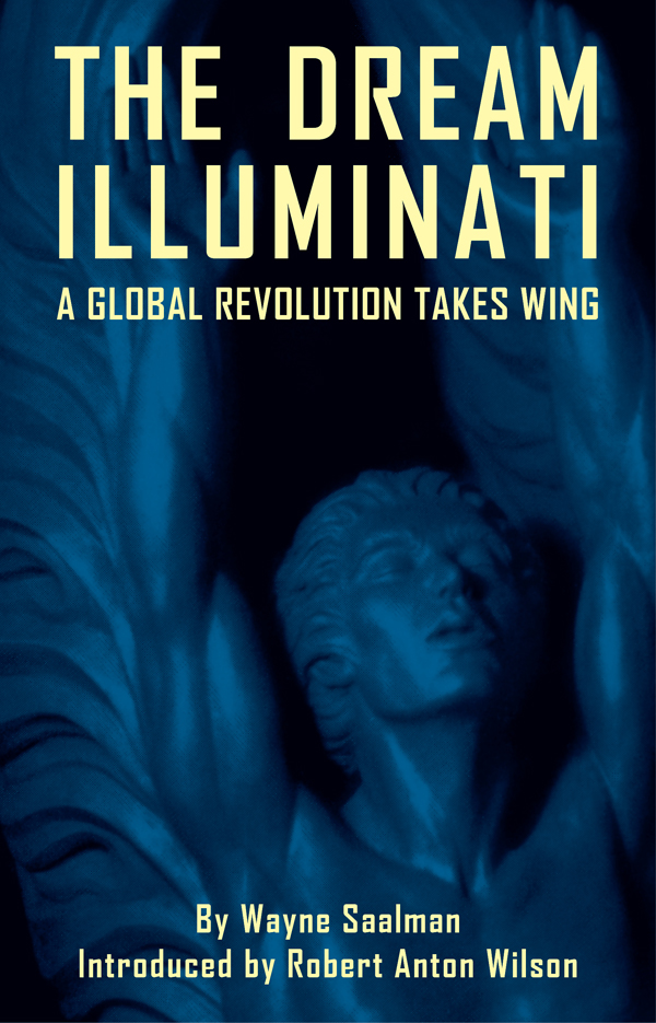 Dream Illuminati: A Global Revolution Takes Wing
