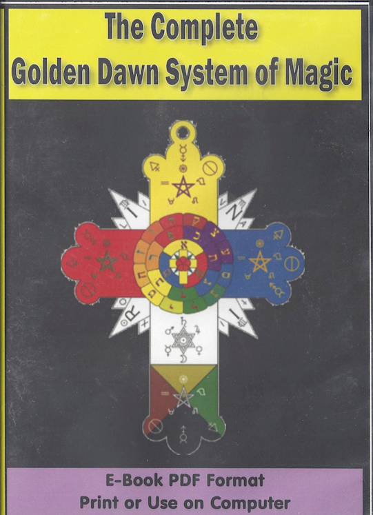 The Complete Golden Dawn System of Magic - eBook